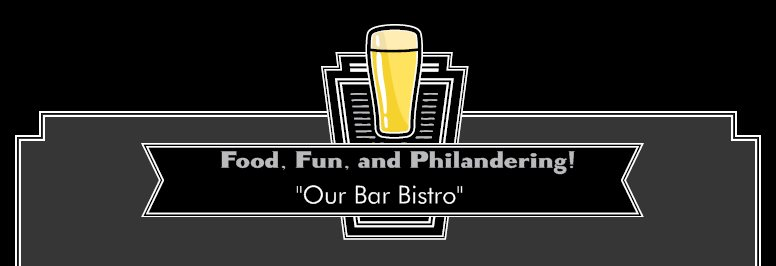 Food, Fun, and Philandering! - Company Message